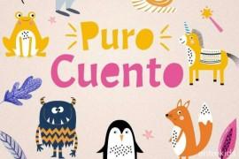 """""""Puro Cuento"""" un podcast con cuentos para niños"""