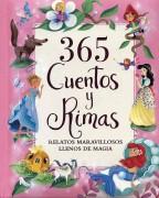 365 cuentos y rimas. Relatos maravillosos llenos de magia